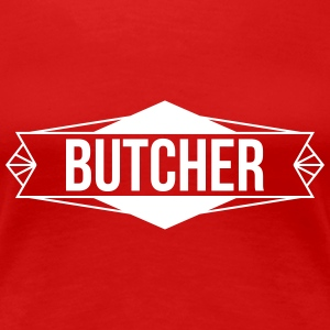 Butcher T-Shirts - Frauen Premium T-Shirt