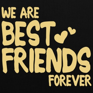 we are best friends forever i 1c Bags & Backpacks - Tote Bag