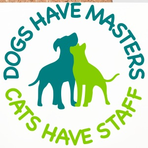 Dogs have masters and cats have staff Mugs & Drinkware - Coasters (set of 4)