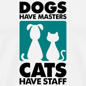 Dogs have masters and cats have staff T-Shirts - Men's Premium T-Shirt