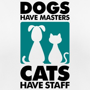 Dogs have masters and cats have staff T-Shirts - Women's Breathable T-Shirt