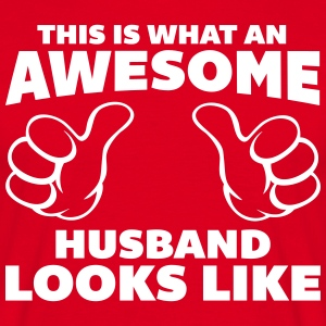 Awesome Husband Looks Like T-Shirts - Männer T-Shirt