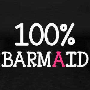 100% Barmaid T-shirts - Vrouwen Premium T-shirt
