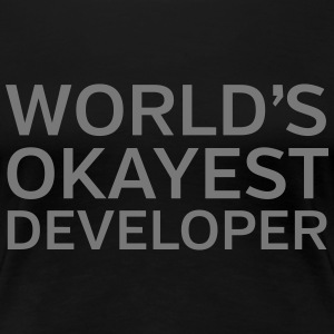 World's Okayest Developer Tee shirts - T-shirt Premium Femme