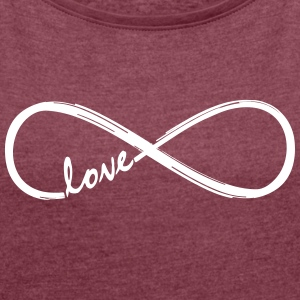 Forever Love! Infinity Loop, Eternal Knot, Valentine's Day,  T-Shirts - Women's T-shirt with rolled up sleeves