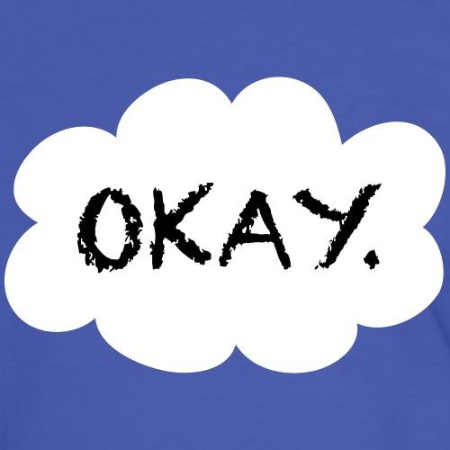 Okay - Okay