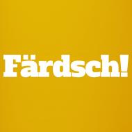Motiv ~ Färdsch (Mug)