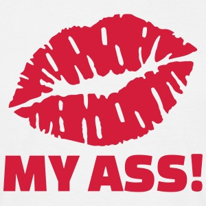 Kiss my ass T-Shirts - Männer T-Shirt