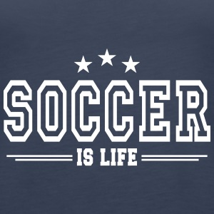 soccer is life 2 Topper - Premium singlet for kvinner