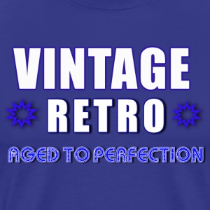 Vintage Retro Aged To Perfection - Men's Premium T-Shirt