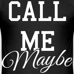 Call me maybe T-shirts - Slim Fit T-shirt herr