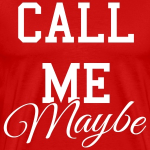 Call me maybe Tee shirts - T-shirt Premium Homme
