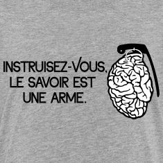 Le savoir est une arme - knowledge is a weapon Shirts