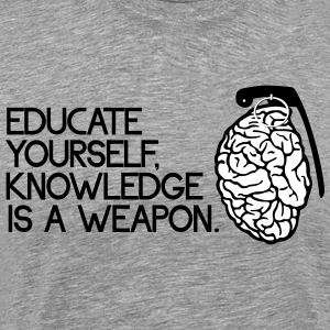 knowledge is a weapon Magliette - Maglietta Premium da uomo