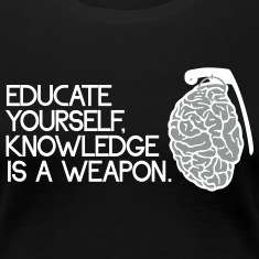 knowledge is a weapon T-Shirts