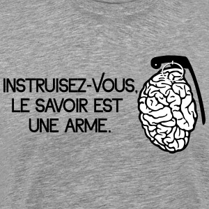 Le savoir est une arme - knowledge is a weapon T-shirts - Herre premium T-shirt