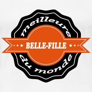 The best belle-fille in the world 111 T-Shirts - Women's Premium T-Shirt