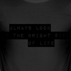 always bright T-Shirts - Männer Slim Fit T-Shirt