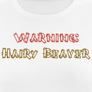 Warning hairy beaver novelty tshirt - Women's Breathable T-Shirt