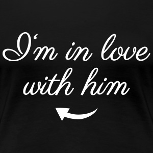 In love with him T-Shirts - Women's Premium T-Shirt