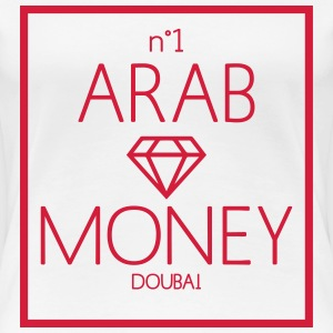 arab money Tee shirts - T-shirt Premium Femme