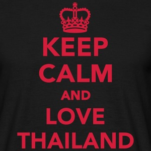 Keep calm and love Thailand T-Shirts - Männer T-Shirt