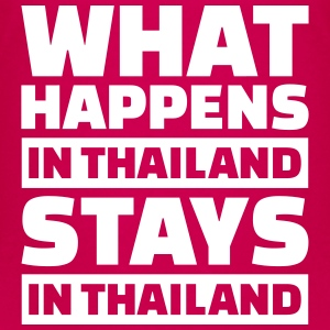 What happens in Thailand stays in Thailand T-Shirts - Kinder Premium T-Shirt