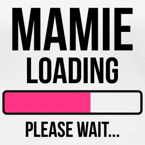 Mamie Loading Please wait... Tee shirts - T-shirt Premium Femme