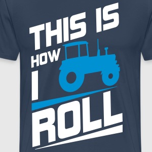 This is how I roll T-shirts - Herre premium T-shirt