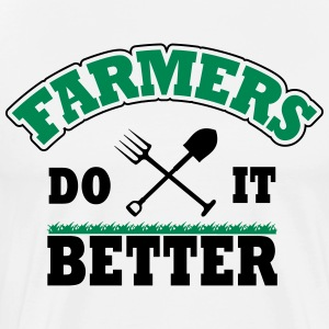 Farmers do it better T-Shirts - Men's Premium T-Shirt