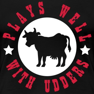 Plays well with udders T-Shirts - Frauen Premium T-Shirt