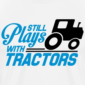 Still plays with tractors Camisetas - Camiseta premium hombre