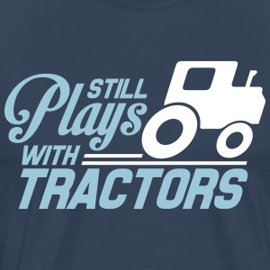 Still plays with tractors T-shirts - Mannen Premium T-shirt