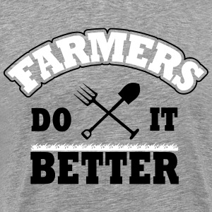 Farmers do it better T-Shirts - Männer Premium T-Shirt