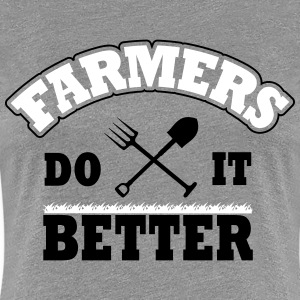 Farmers do it better T-Shirts - Women's Premium T-Shirt