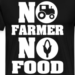 No farmer no food T-Shirts - Männer Premium T-Shirt