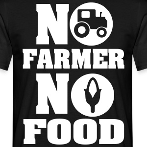 No farmer no food T-Shirts - Men's T-Shirt