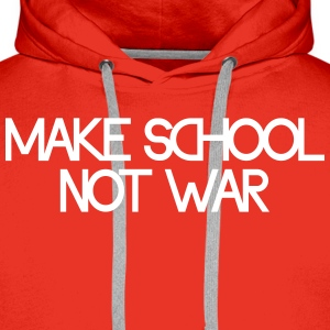 make school not war Felpe - Felpa con cappuccio premium da uomo