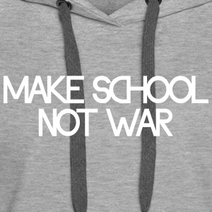 make school not war Bluzy - Bluza damska Premium z kapturem