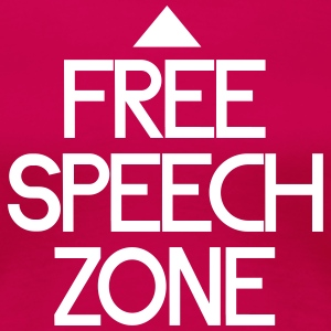 free speech zone T-Shirts - Frauen Premium T-Shirt