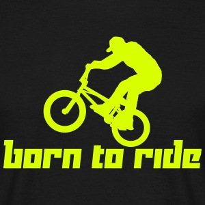 Born to Ride (Vector) - Men's T-Shirt