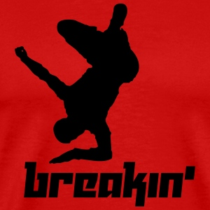 Breakin' (Vector) - Men's Premium T-Shirt