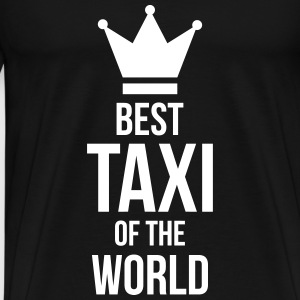 Best Taxi of the World T-Shirts - Men's Premium T-Shirt