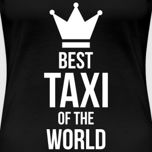 Best Taxi of the World T-shirts - Dame premium T-shirt