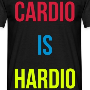 Cardio is Hardio T-Shirts - Men's T-Shirt