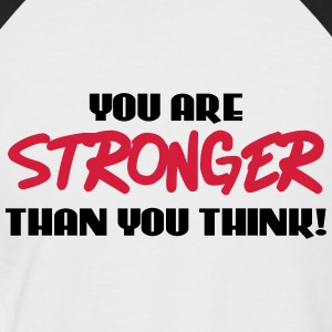 You are stronger than you think! Magliette - Maglia da baseball a manica corta da uomo
