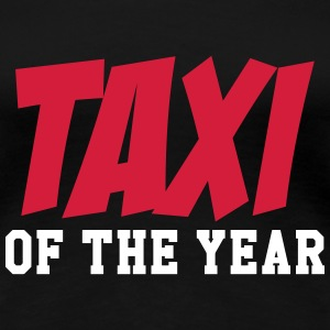 Taxi of year T-shirts - Dame premium T-shirt