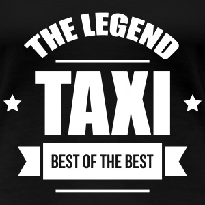 Taxi, the legend Tee shirts - T-shirt Premium Femme