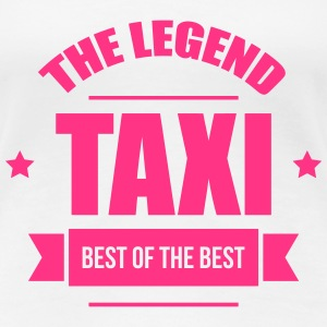 Taxi, the legend Camisetas - Camiseta premium mujer