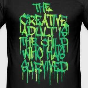 The Creative Adult is the Child Who Has Survived T-Shirts - Männer Slim Fit T-Shirt